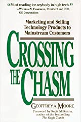 Crossing the Chasm: Marketing and Selling Technology Products to Mainstream Customers Hardcover