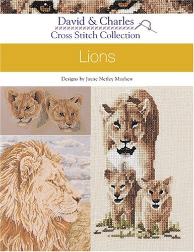 Cross Stitch Collection: Lions (David & Charles)