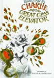Charlie and the Great Glass Elevator, Roald Dahl, 039492472X
