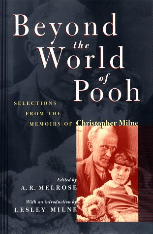 Download Beyond the World of Pooh: Selections from the Memoirs of Christopher Milne (Winnie-the-Pooh) PDF