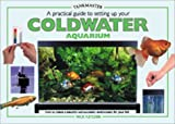 Setting up a Coldwater Aquarium, Gina Sandford, 0764152726