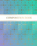 #8: Composition Notebook: Ethnic Geometric Teal Blue Pattern: Luxury Design Journal | College Rule 7.5x9.25 150 Pages | Ethnic Patterns | Mandala ... Chic Journal | Mandala Notebook and Journals