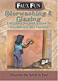 Faux Fun: Color Washing & Glazing