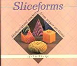 Sliceforms, John Sharp, 1899618066