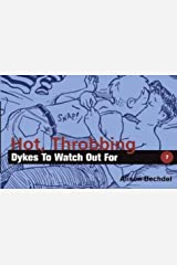 Hot, Throbbing Dykes to Watch Out for Paperback