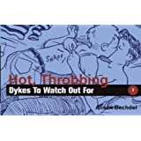 Hot, Throbbing Dykes to Watch Out for