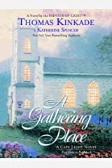 The Gathering Place: A Cape Light Novel (Cape Light Novels Book 3) Kindle Edition