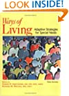 Ways of Living: Adaptive Strategies for Special Needs, Third Edition
