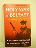 Front cover for the book Holy war in Belfast by Andrew Boyd
