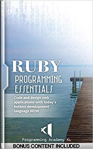 RUBY: PROGRAMMING ESSENTIALS (Bonus Content Included): Code