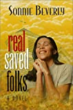 Real Saved Folks, Sonnie Beverly, 1581690363