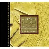 The Il Fornaio Pasta Book
