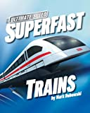 Superfast Trains, Mark Dubowski, 1597160849