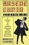 Arsene Lupin vs. Herlock Sholmes, Maurice Leblanc, 1587154641