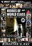 Heroes of World Class Wrestling (Director's Cut)