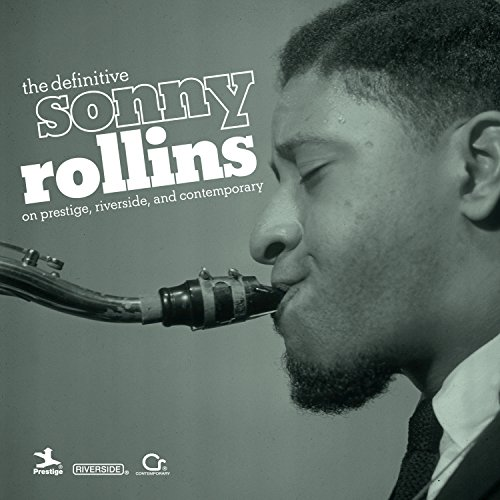 The Definitive Sonny Rollins O...