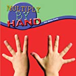 Multiply By Hand: The Nine Facts | Marcia Freeman