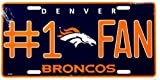 Denver Broncos #1 Fan NFL Embossed Metal Novelty License Plate Tag Sign 1610M