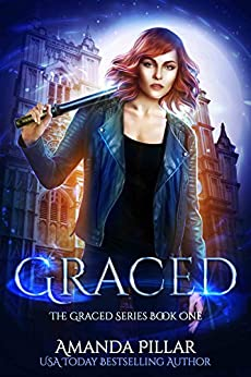 Graced: The Graced Series by [Pillar, Amanda]