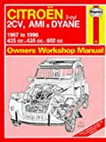 Citroen 2 Cylinder, 2CV Ami and Dyane 1967-90 Owner's Workshop Manual (Service & repair manuals)