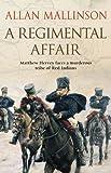 A Regimental Affair: (Matthew Hervey 3)