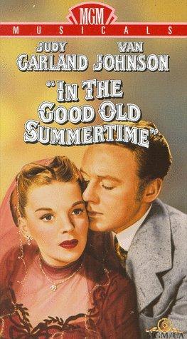 In The Good Old Summertime [VHS] -  VHS Tape, Robert Z. Leonard, Judy Garland