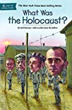 What Was The Holocaust? (Turtleback School & Library Binding Edition)