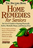 The Doctor's Book of Home Remedies for Seniors, Doug Dollemore, 1579540112