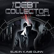 Debt Collector, Episodes 1-3 | Susan Kaye Quinn