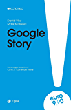 Google Story - III edizione: Da start-up a impresa-nazione (Economica)
