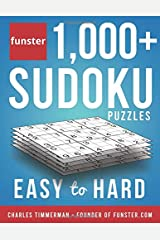 Funster 1,000+ Sudoku Puzzles Easy to Hard: Sudoku puzzle book for adults Paperback