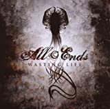 Wasting Life by All Ends (2007-05-11)