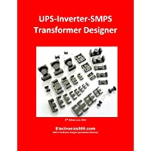 UPS-Inverter-SMPS Transformer Designer: Too Fast Too Easy