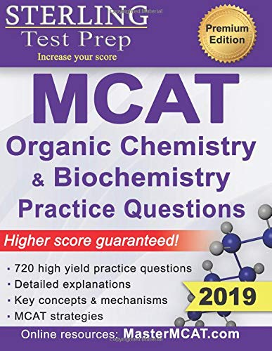 Pdf Test Preparation Sterling Test Prep MCAT Organic Chemistry & Biochemistry Practice Questions: High Yield MCAT Practice Questions with Detailed Explanations