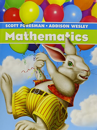 SCOTT FORESMAN MATH 2004 PUPIL EDITION GRADE 1