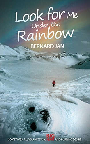 Look for Me Under the Rainbow: A Novella by [Jan, Bernard]