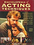 Encyclopedia of Acting Techniques, John Perry, 1558704566