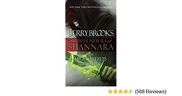 The high druids blade the defenders of shannara kindle edition the high druids blade the defenders of shannara kindle edition by terry brooks literature fiction kindle ebooks amazon fandeluxe Choice Image