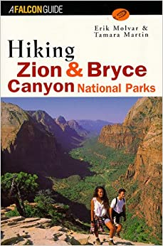 Hiking Zion And Bryce Canyon National Parks (Regional Hiking Series) Free Download