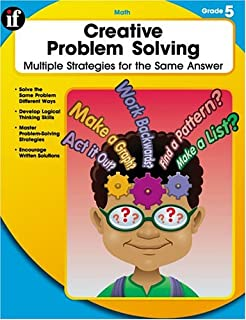 Creative Problem Solving, Grade 5: Multiple Solutions for the Same Answer