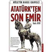 Atatürk'ten Son Emir: Kod: 9/19
