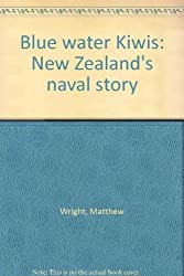 Blue water kiwis: New Zealand's naval story