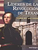 Lideres de la Revolucion de Texas (Leaders in the Texas Revolution), Kelly Rodgers, 0606318674