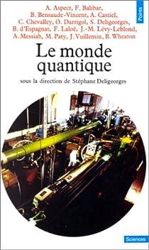 Le Monde quantique par Deligeorges