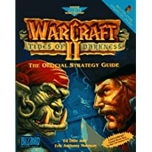 WarCraft II: Tides of Darkness: The Official Strategy Guide