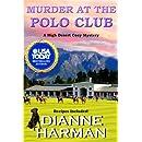 Murder at the Polo Club (High Desert Cozy Mystery)