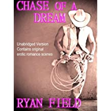 Chase of a Dream: UNABRIDGED Version (Chase Series Book 2)