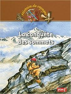 """Afficher """"La conquête des sommets"""""""