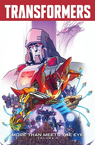 Transformers: More Than Meets The Eye Volume 10
