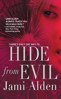 Hide from Evil by [Alden, Jami]